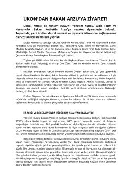 07.09.2015 tarihinde UKON yönetim kurulu, Sn. Bakan Arzu`yu ziyareti
