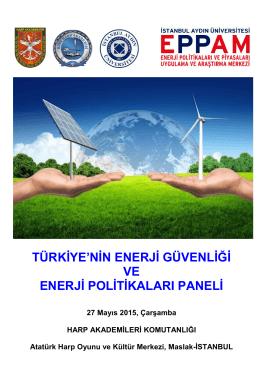 türkiye`nin enerji güvenliği ve enerji politikaları paneli