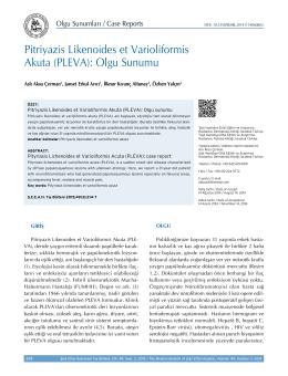 Pitriyazis Likenoides et Varioliformis Akuta (PLEVA): Olgu Sunumu