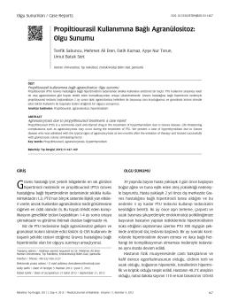 Propiltiourasil Kullanımına Bağlı Agranülositoz: Olgu Sunumu