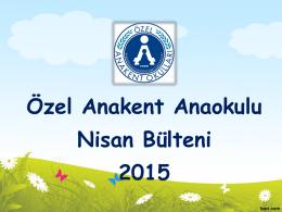 Anaokulu Nisan 2015 Bülteni