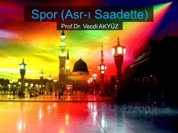 Spor (Asr-ı Saadette)