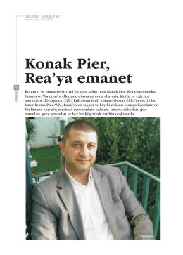 Konak Pier, Rea`ya emanet