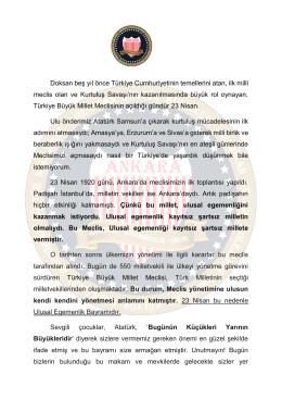 Doksan beş yıl önce Türkiye Cumhuriyetinin temellerini atan, ilk milli