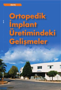 Ortopedik İmplant Üretimindeki Gelişmeler