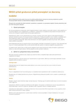 BEGO BEGO şirket grubunun şirket prensipleri ve davranış kodeksi