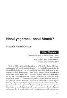 Mustafa Kemal Coşkun, Nasıl yaşamak, nasıl ölmek?