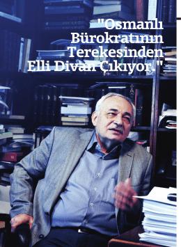 """""""Osmanlı Bürokratının Terekesinden Elli Divan Çıkıyor."""""""