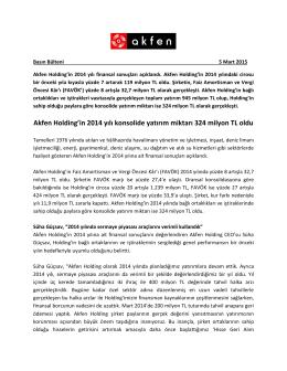 Akfen Holding`in 2014 yılı konsolide yatırım miktarı 324 milyon TL oldu