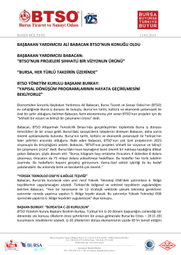 Başbakan Yardımcısı Babacan BTSO`nun Konuğu Oldu