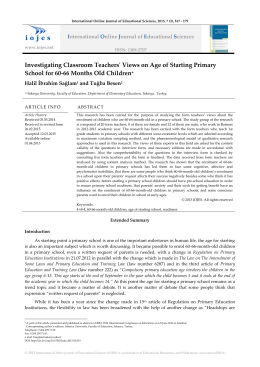 Investigating Classroom Teachers` Views on Age of Starting Primary