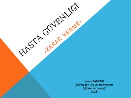 HASTA GÜVENLİĞİ - Bülent Ecevit Üniversitesi Sağlık Uygulama ve