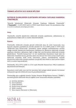 temmuz-ağustos 2015 hukuk bülteni noterlik işlemlerinin elektronik