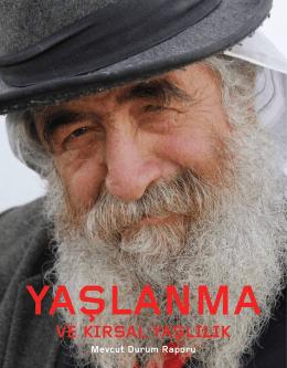 Yaşlanma ve Kırsal Yaşlılık - Mevcut Durum