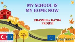 my school ıs my home now - Uluslararası Büyük Eğitimciler Derneği