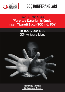 """""""Yargıtay Kararları Işığında İnsan Ticareti Suçu (TCK md. 80)"""""""