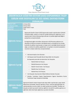 sigortacılık gözetim sistemi (sgs) kapsamında talep edilen veri