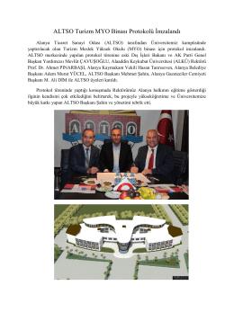 ALTSO Turizm MYO Binası Protokolü Ġmzalandı