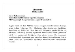 DİASPORA - 13 Mayıs 2015 - Sayın Başkonsoloslar