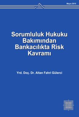 Sorumluluk Hukuku Bakımından Bankacılıkta Risk Kavramı