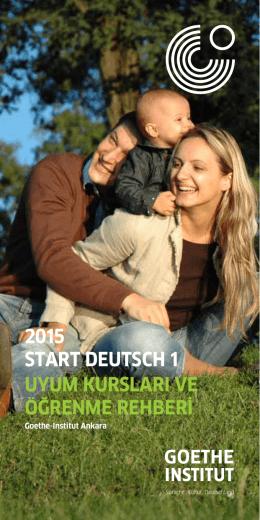 2015 start deutsch 1 uyum kursları ve öğrenme - Goethe