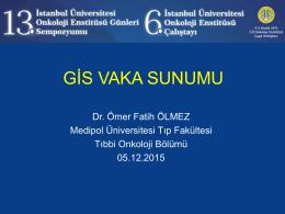 Ömer Fatih ÖLMEZ - 13iuonkolojigunleri.org | 13iuonkolojigunleri.org