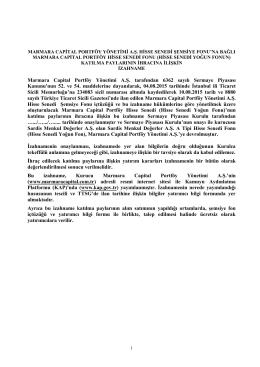 Marmara Capital Portföy Yönetimi A.Ş. tarafından 6362 sayılı