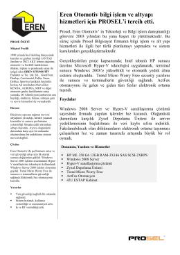 Eren Otomotiv bilgi işlem ve altyapı hizmetleri için PROSEL`i tercih etti.