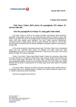 BASIN BÜLTENİ Türk Hava Yolları 2015 yılının ilk çeyreğinde 373