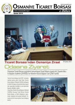 Odasına Ziyaret - Osmaniye Ticaret Borsası
