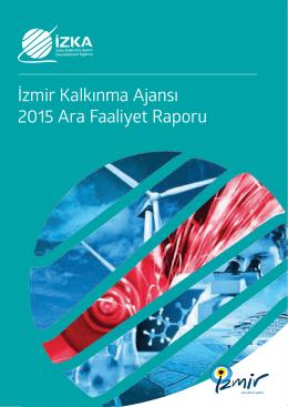 İzmir Kalkınma Ajansı 2015 Ara Faaliyet Raporu