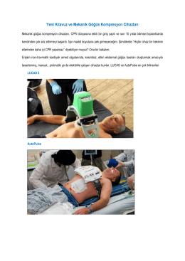 Yeni Kılavuz ve Mekanik Göğüs Kompresyon Cihazları