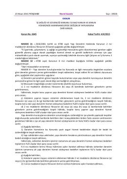23 Nisan 2015 PERŞEMBE Resmî Gazete Sayı : 29335 KANUN İŞ