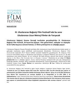 III. Uluslararası Boğaziçi Film Festivali`nde bu sene Uluslararası