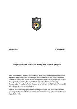 Türkiye Profesyonel Futbolcular Derneği Yeni Yönetimi İş Başında
