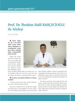 Prof. Dr. İbrahim Halil BAHÇECİOĞLU ile Söyleşi