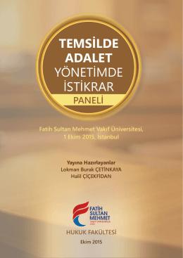 Temsilde Adalet Yönetimde İstikrar Paneli, Fatih Sultan Mehmet