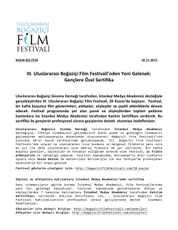 III. Uluslararası Boğaziçi Film Festivali`nden Yeni Gelenek: Gençlere
