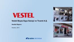 Vestel Beyaz Eşya Sanayi ve Ticaret A.Ş. Değerleme
