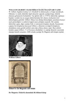 Wıllıam Gılbert: Elektrikle İlgili İlk Kitabı Yazdı