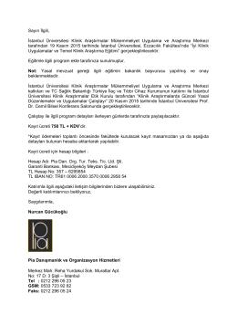 Sayın İlgili, İstanbul Üniversitesi Klinik Araştırmalar
