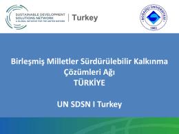 UNSDSN Turkey Sunumu - SDSN Türkiye