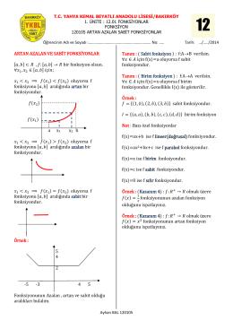 ARTAN AZALAN VE SABİT FONKSİYONLAR [ ] [ ] bir fonksiyon