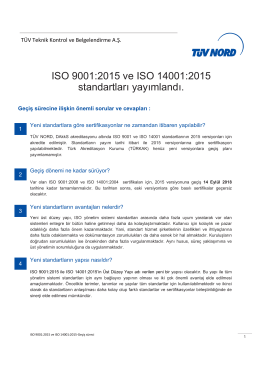 ISO 9001:2015 ve ISO 14001:2015 standartları yayımlandı.