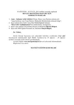 10 AĞUSTOS – 02 EYLÜL 2015 tarihleri arasında yapılacak