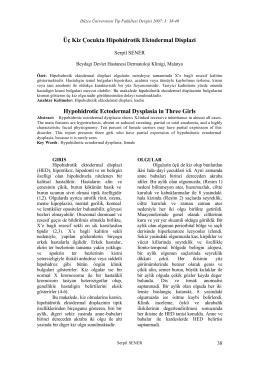 Üç Kiz Çocukta Hipohidrotik Ektodermal Displazi