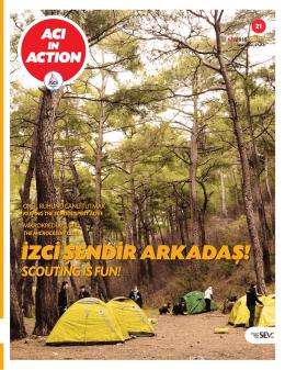 ACI ACTION in İZCİ ŞENDİR ARKADAŞ!