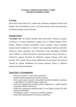 Anadolu Ermenileri Sözlü Tarih Projesi Koordinatörü