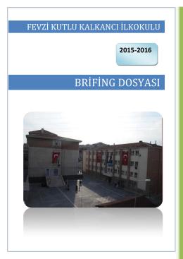 brifing - Fevzi Kutlu Kalkancı İlkokulu