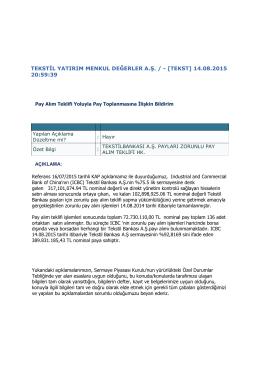 Tekstil Yatırım Zorunlu Çağrı Sonrası Açıklamaları ( 14 Ağustos 2015